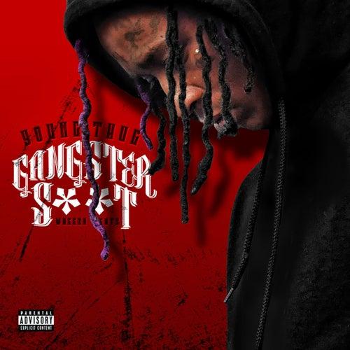 Gangsta Shit de Young Thug