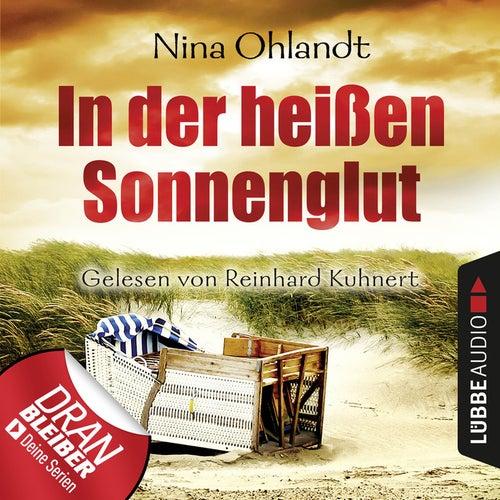 Ein schneller Fall für John Benthien, Folge 2: In der heißen Sonnenglut von Nina Ohlandt