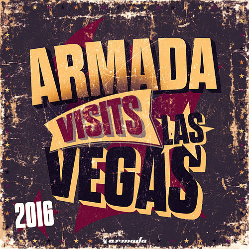 Armada visits Las Vegas 2016 - Armada Music von Various Artists
