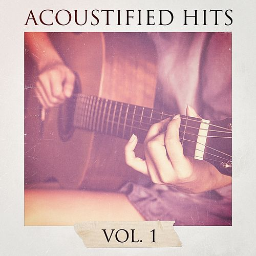 Acoustified Hits, Vol. 1 by Chillout Lounge Summertime Café