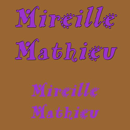 Mireille Mathieu von Mireille Mathieu