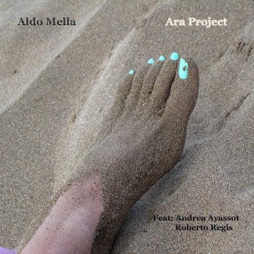 Ara Project de Aldo Mella