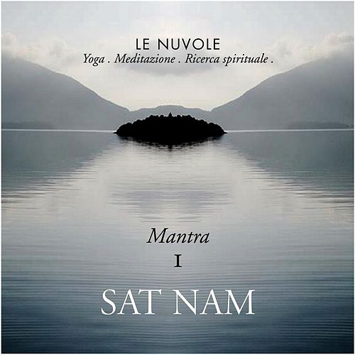 Mantra I: Sat Nam by Le Nuvole