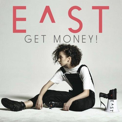 Get Money! by E^St