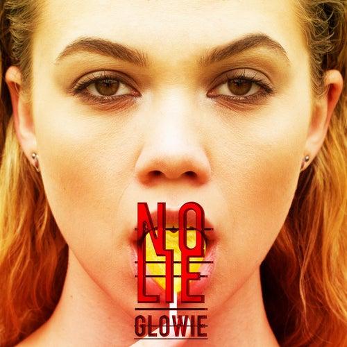 No Lie by Glowie