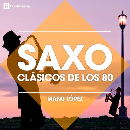Saxo - Clasicos De Los 80 de Various Artists