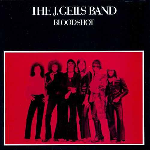 Bloodshot de J. Geils Band