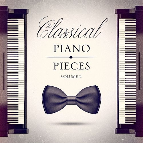 Classical Piano Pieces, Vol. 2 di Various Artists