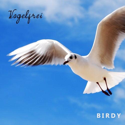 Vogelfrei by Birdy