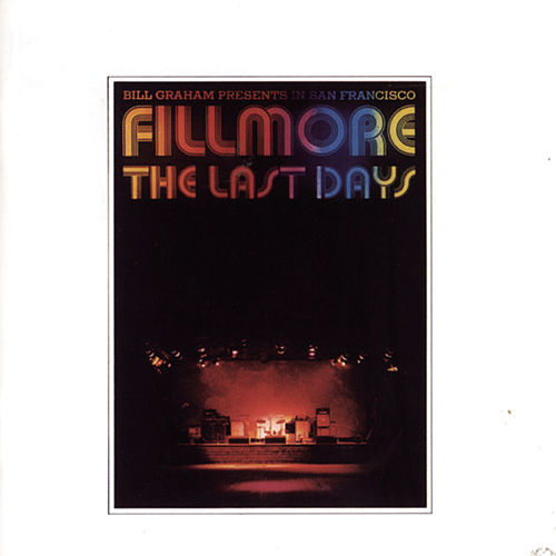 Fillmore: The Last Days de Various Artists
