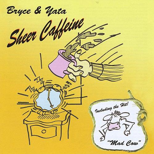 Sheer Caffeine von Bryce
