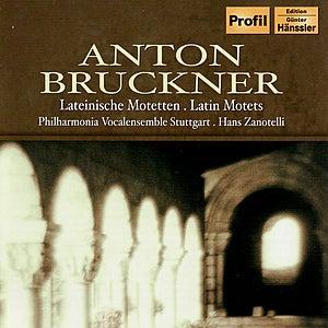 BRUCKNER: Latin Motets by Various Artists