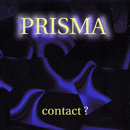 Contact? by Prisma