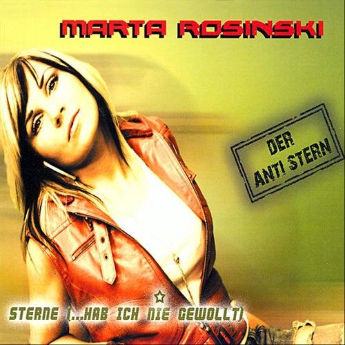 Sterne (...hab ich nie gewollt) by Marta Rosinski