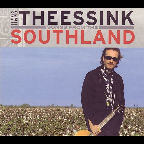 Songs from the Southland by Hans Theessink