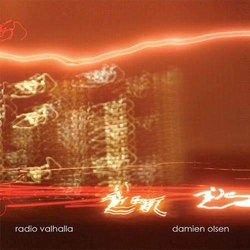Radio Valhalla by Damien Olsen