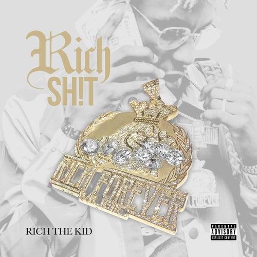 Rich The Shit de Rich the Kid