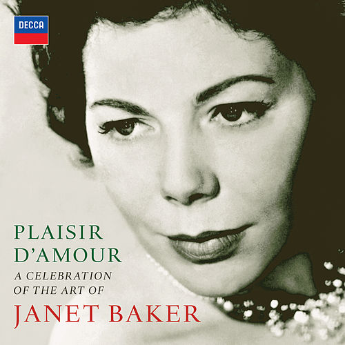 Plaisir d'amour - A Celebration of the Art of Dame Janet Baker de Dame Janet Baker