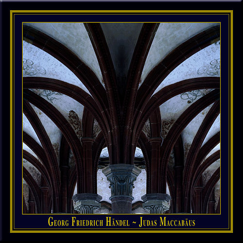 G.F.Handel - JUDAS MACCABAEUS (Historically informed performance in English) von Catherine King