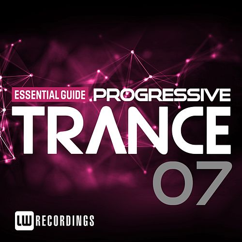 Essential Guide: Progressive Trance, Vol. 7 - EP de Various Artists