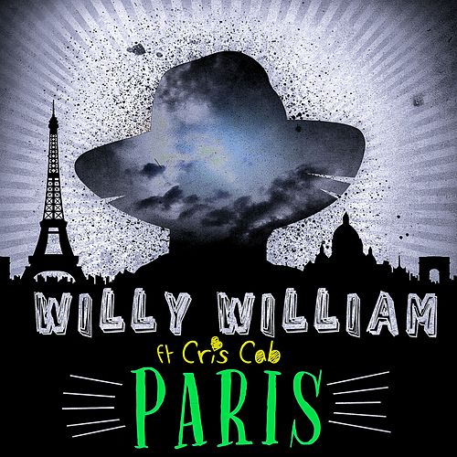Paris (feat. Cris Cab) (Radio Edit) by Willy William