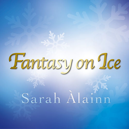 Fantasy On Ice de Sarah Àlainn