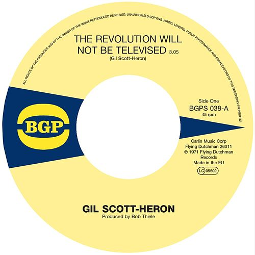 The Revolution Will Not Be Televised / Home Is Where the Hatred Is de Gil Scott-Heron