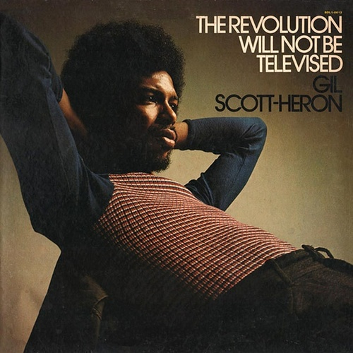The Revolution Will Not Be Televised de Gil Scott-Heron