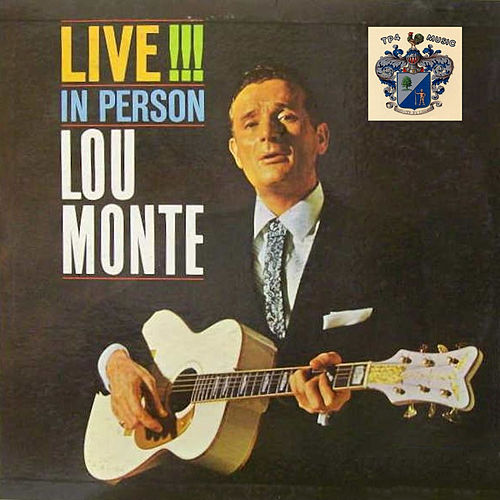 Lou Monte Live in Person by Lou Monte