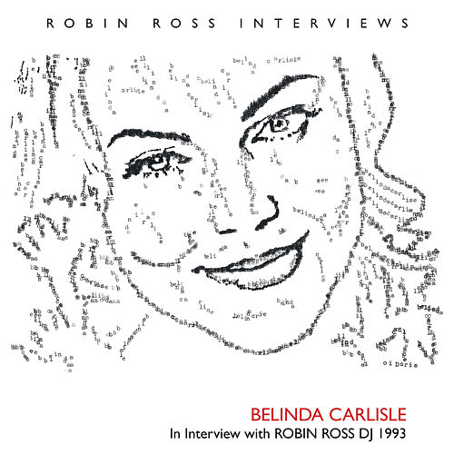 Interview with Robin Ross DJ 1993 by Belinda Carlisle