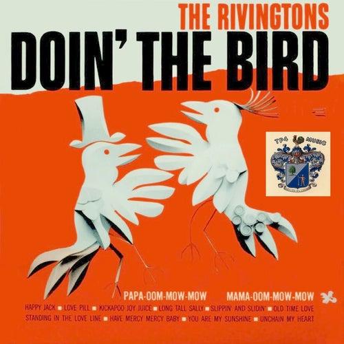 Doin' the Bird by The Rivingtons