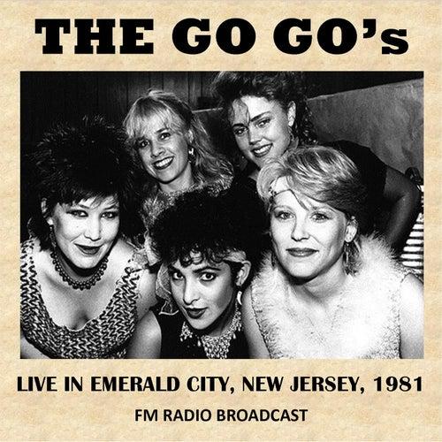 Emerald City, New Jersey, 1981 (FM Radio Broadcast) von The Go-Go's