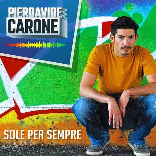 Sole per sempre by Pierdavide Carone