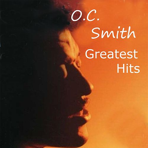Greatest Hits by O.C. Smith