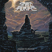 Chained to Oblivion by Spirit Adrift