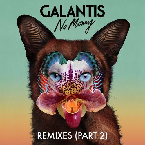 No Money Remixes (Part 2) von Galantis