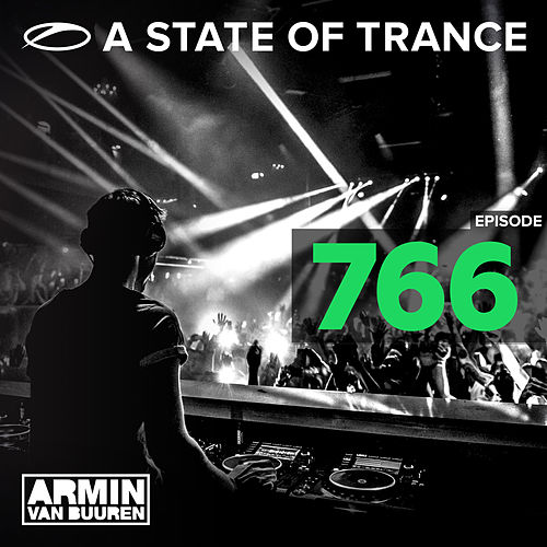 A State Of Trance Episode 766 von Various Artists