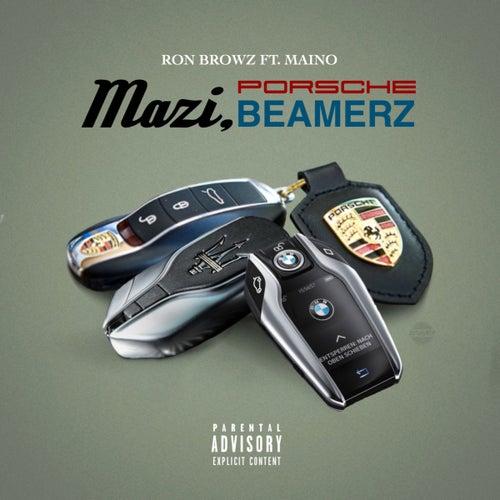 Mazi, Porsche, Beamerz (feat. Maino) von Ron Browz