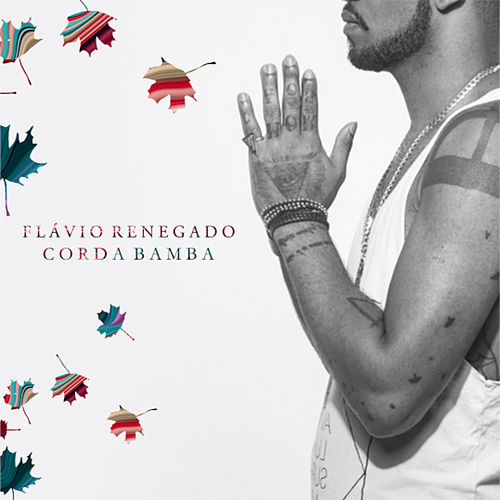 Corda Bamba - Single de Flávio Renegado