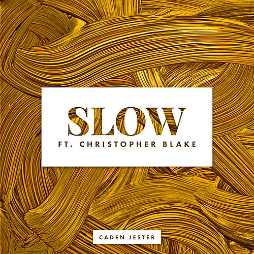 Slow - Single de Caden Jester