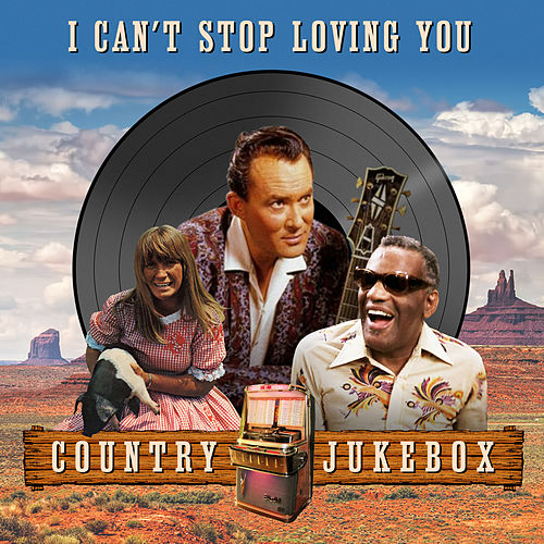 I Can't Stop Loving You (Country Jukebox) de Various Artists