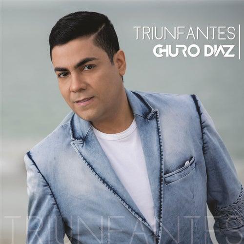 Triunfantes von Churo Diaz