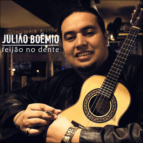 Feijão no Dente by Julião Boemio