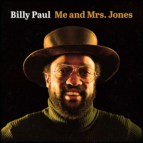 Me and Mrs. Jones by Billy Paul