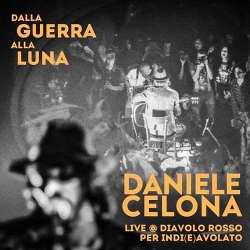 Dalla Guerra alla Luna by Daniele Celona