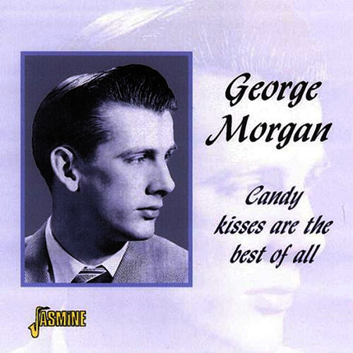 Candy Kisses Are Best of All de George Morgan