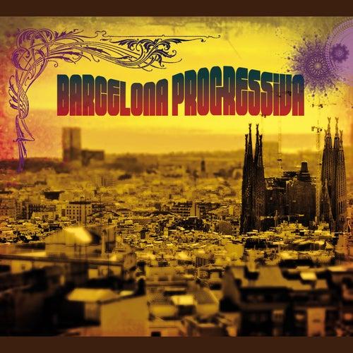 Barcelona Progressiva by Various Artists