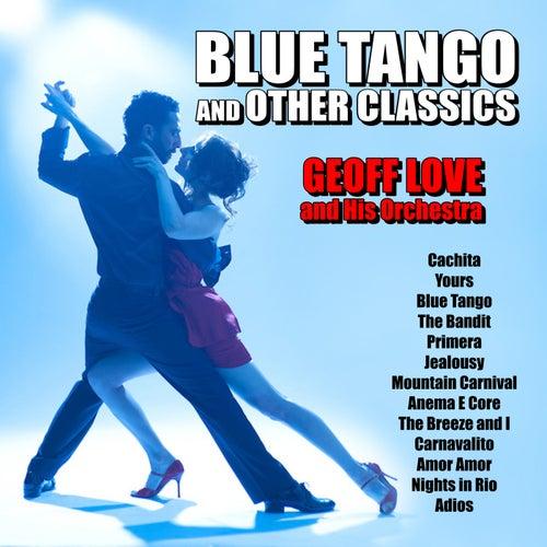 Blue Tango and Other Classics de Geoff Love