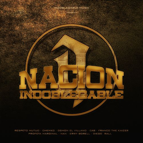 Nacion Indoblegable de Various Artists