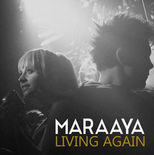 Living Again von Maraaya